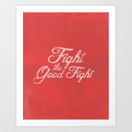 FIGHT (ALTERNATE) Art Print
