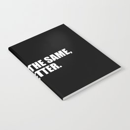 don't be the same quote Notebook