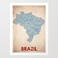 brazil Art Prints featuring Brazil by Wordmaps