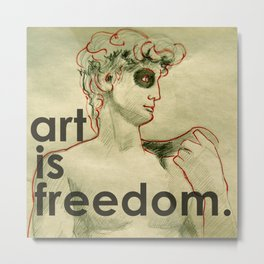 art is freedom Metal Print