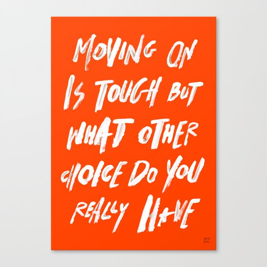 MOVINGON Canvas Print