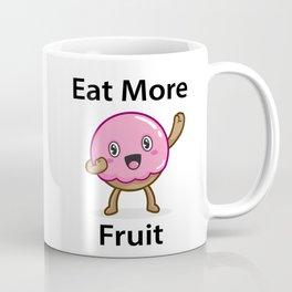 Eat More Fruit Coffee Mug