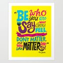 Be Who You Are... by chrispiascik