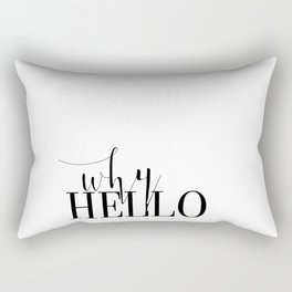 Fashion Poster Fashion Wall Art Girl Room Art Why Hello Funny Fashion Quote Printable Wall Art Rectangular Pillow