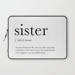 Sister Definition Laptop Sleeve