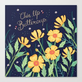 Chin Up Buttercup Canvas Print