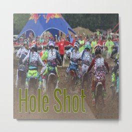 """ Hole Shot "" Metal Print"