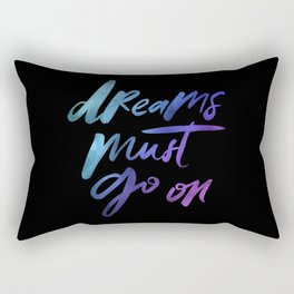 Dreams Must Go On - Holographic Foil Rectangular Pillow