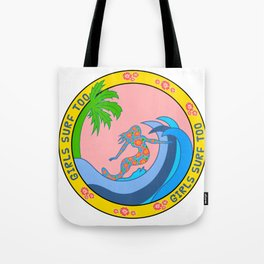 Girls Surf Too,solid color Tote Bag