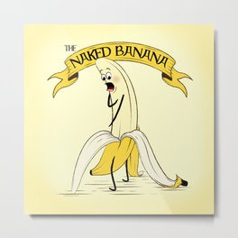The Naked Banana Metal Print
