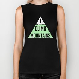 I Climb Mountains Green Biker Tank