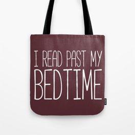 I Read Past My Bedtime (Burgundy) Tote Bag