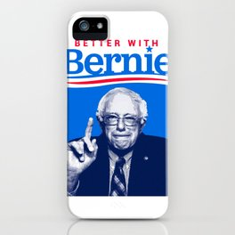 better with Bernie iPhone Case
