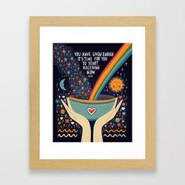 You have given enough Framed Art Print