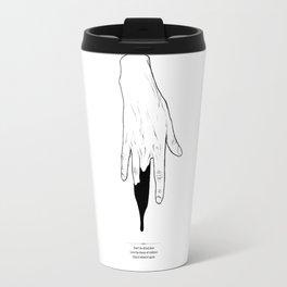 Afraid Travel Mug