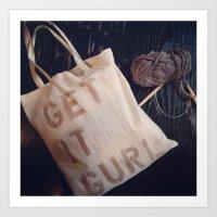 Get it gurl Art Print