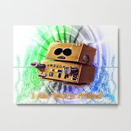 I Am You're Friend Metal Print