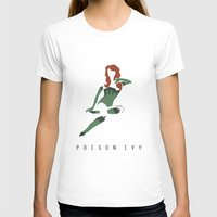 poison ivy T-shirts featuring Poison Ivy by BatSpats