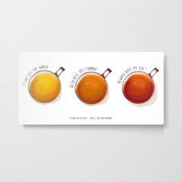 TEA PRINT Metal Print