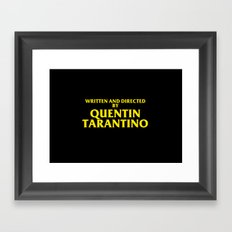 Written And Directed By Quentin Tarantino Framed Art Print