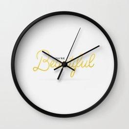 You're Beautiful (White Edition) Wall Clock