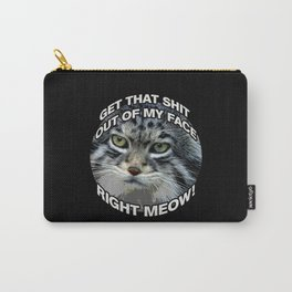 Right Meow! Carry-All Pouch