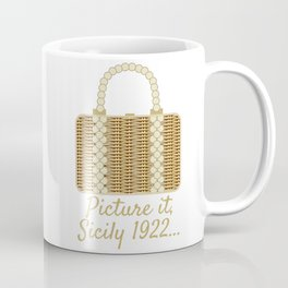 Picture it, Sicily Coffee Mug