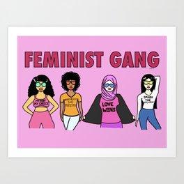 Feminist Gang Art Print