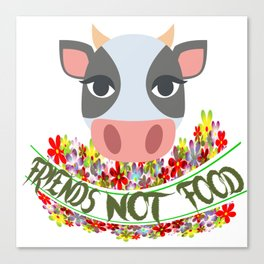 COW, FRIENDS NOT FOOD Canvas Print