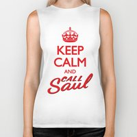 better call saul Biker Tanks featuring Keep Calm and Call Saul by RobHansen