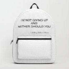 I'm Not Giving Up Backpack