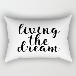 Living The Dream, Inspirational Quote, Motivational Quote, Printable Wall Decor Rectangular Pillow