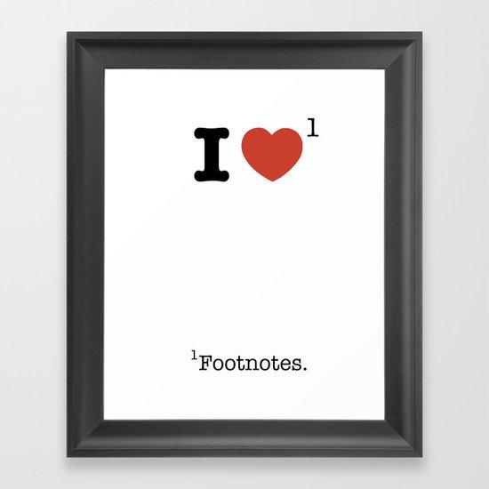 I Heart Footnotes Framed Art Print