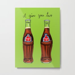 I Give You Two Thums Up Metal Print