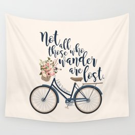 Not all those who wander are lost. J.R.R. Tolkien. Wall Tapestry