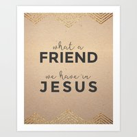 What A Friend We Have In Jesus Scripture Art Art Print