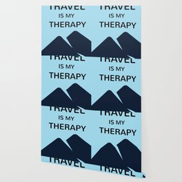 TRAVEL is my therapy Wallpaper