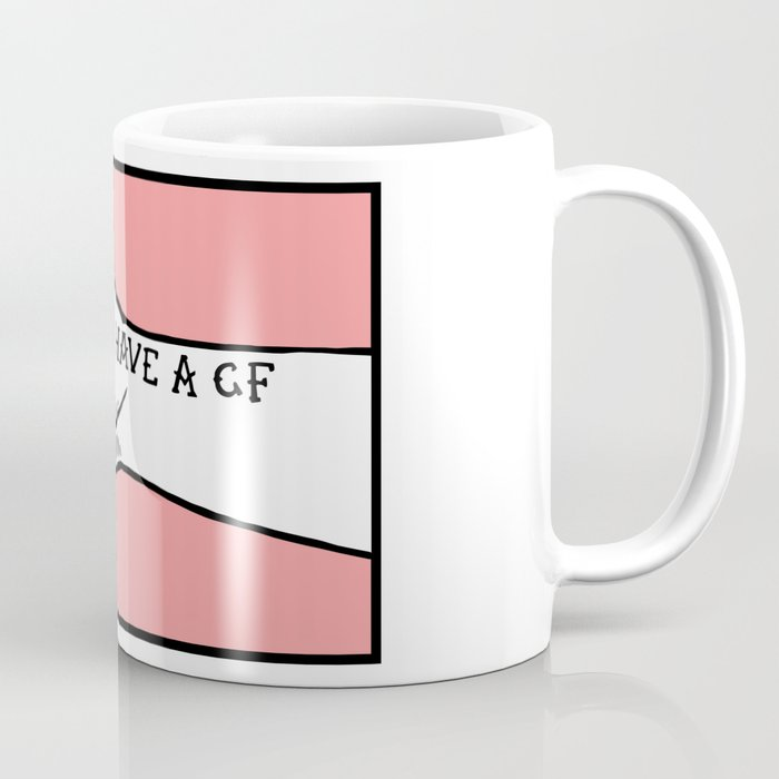 Have A I Mug Coffee Girlfriend A3L4j5R