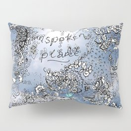 Everything that is Said on the Unspoken Plane Pillow Sham