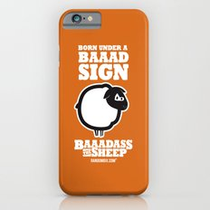Baaadass the Sheep: Born Under a Baaad Sign Slim Case iPhone 6s