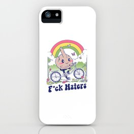 F*ck the Haters iPhone Case