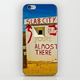 This way to Slab City iPhone Skin