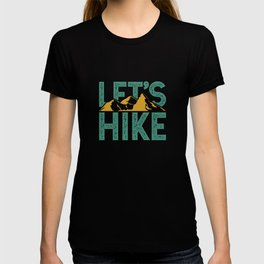 Let`s Hike Climbs graphic | Wanderer Mountain Climber Tee T-shirt