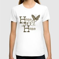 home sweet home T-shirts featuring Home Sweet Home Sepia by CatDesignz
