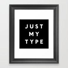 Just My Type Framed Art Print
