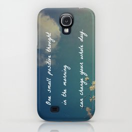 One Small Positive Thought in the Morning iPhone Case