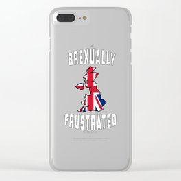 Brexually Frustrated United Kingdom Map British Flag Brexit graphic Clear iPhone Case
