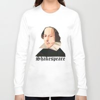 shakespeare Long Sleeve T-shirts featuring William Shakespeare by Vi Sion