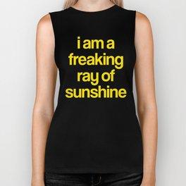 i am a freaking ray of sunshine Biker Tank