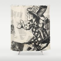 mad hatter Shower Curtains featuring Mad Hatter by Jordan Renae Arp